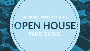 Increase Visibility with Open House Signs image.
