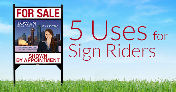 5 Uses for Sign Riders image.