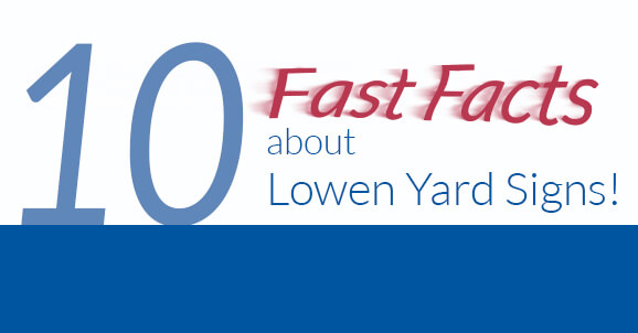 10 Fast Facts About Lowen Yard Signs image.
