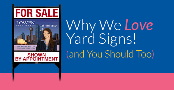 Why We Love Yard Signs! (and You Should Too) image.