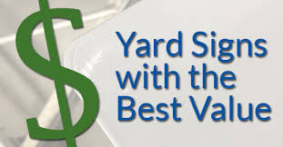 Yard Signs with the Best Value image.