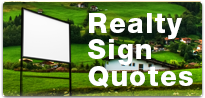 Real Estate Sign Bid