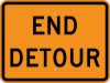 M4-8A End Detour-Temporary Traffic Control Sign