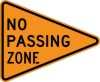 W14-3 No Passing Zone-Temporary Traffic Control Sign