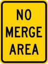 W4-5P No Merge Area (Plaque)-Warning Sign